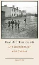 Gauß, Karl-Markus Die Hundeesser von Svinia