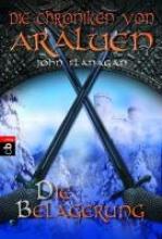 Flanagan, John Die Chroniken von Araluen 06. Die Belagerung