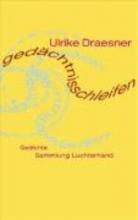 Draesner, Ulrike gedchtnisschleifen