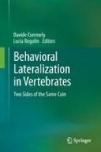 Davide Csermely,   Lucia Regolin Behavioral Lateralization in Vertebrates