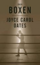 Oates, Joyce Carol Über Boxen