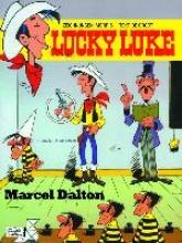 Groot, Bob de Lucky Luke (Bd. 72). Marcel Dalton