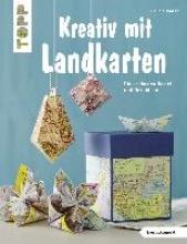 Wozar, Claudia Kreativ mit Landkarten (kreativ.kompakt)