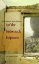 Mujawayo, Esther Auf der Suche nach St?phanie