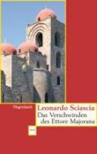 Sciascia, Leonardo Das Verschwinden des Ettore Majorana