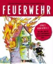 Königstein, Christof Spa von A-Z - Feuerwehr
