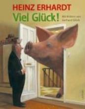 Erhardt, Heinz Viel Glck!