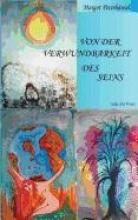Peterhänsel, Margot Von der Verwundbarkeit des Seins