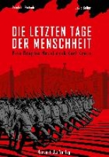 Kraus, Karl Die letzten Tage der Menschheit