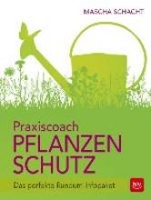Schacht, Mascha Praxiscoach Pflanzenschutz