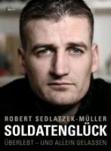 Sedlatzek-Müller, Robert Soldatenglück