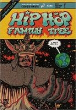 Piskor, Ed Hip Hop Family Tree 1+2