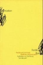 Schmatz, Ferdinand Radikale Interpretation
