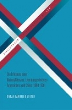 Carrillo Zeiter, Katja Die Erfindung einer Nationalliteratur