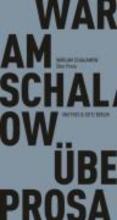 Schalamow, Warlam Über Prosa
