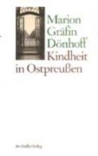 Dönhoff, Marion Gräfin Kindheit in Ostpreußen