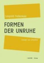 Federmair, Leopold Formen der Unruhe