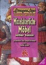 Diehl, Daniel Mittelalterliche Mbel selber bauen