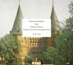 Mann, Thomas Lübeck als geistige Lebensform. CD