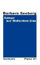 Seeberg, Barbara Spiegel aus flieendem Glas