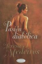 Medeiros, Teresa Pasion diabolica Some Like It Wicked