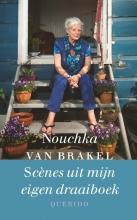 Nouchka van Brakel Scènes uit mijn eigen draaiboek