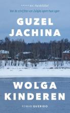 Guzel Jachina , Wolgakinderen