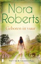 Nora Roberts , Geboren in vuur