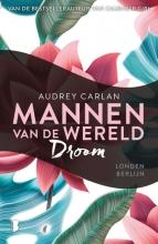 Audrey Carlan , Droom