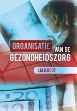 J.M.D.  Boot Organisatie van de gezondheidszorg