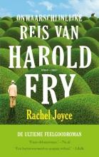 Rachel  Joyce De onwaarschijnlijke reis van Harold Fry