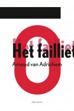 Arnoud van Adrichem , Het failliet