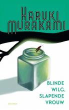 Haruki Murakami , Blinde wilg, slapende vrouw