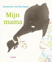 Annemarie van Haeringen , Mijn mama