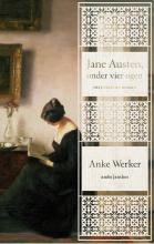 Anke  Werker Jane Austen, onder vier ogen