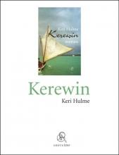 Keri  Hulme Kerewin (grote letter) - POD editie