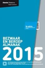 K. Bozia E. Poelmann  F.H.I.J. Davits  R.J. Koopman  K. Kunze  H.F. Palm  M.J. Pelinck  F.A. Piek  E.J.M. Rosier, Bezwaar en beroep almanak 2015