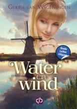 Gerda van Wageningen , Water en wind