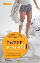 Chantal van Gastel Zwaar beproefd!