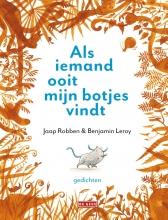 Benjamin Leroy Jaap Robben, Als iemand ooit mijn botjes vindt