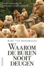 Marc van Roosmalen Waarom de buren nooit deugen