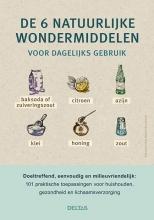 , De 6 natuurlijke wondermiddelen