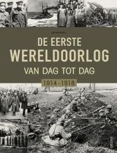 Ian Westwell , De Eerste Wereldoorlog dag na dag