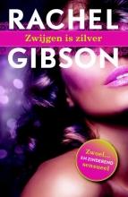 Rachel  Gibson Zwijgen is zilver