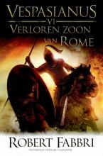 Robert Fabbri , Verloren zoon van Rome