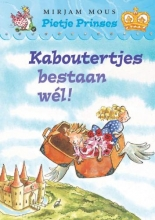 Mirjam Mous , Kaboutertjes bestaan wel!