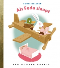 Toon Tellegen , Als Feda slaapt
