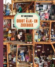 Karina Schaapman , Het Muizenhuis Groot Kijk-en zoekboek