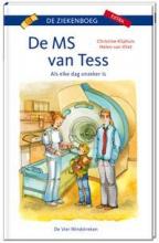Christine  Kliphuis De MS van Tess - Als elke dag onzeker is