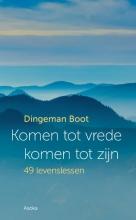 Dingeman Boot , Komen tot vrede, komen tot zijn
